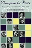 img - for Champions for Peace: Women Winners of the Nobel Peace Prize by Stiehm, Judith Hicks published by Rowman & Littlefield Publishers Hardcover book / textbook / text book