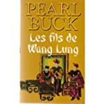 Les fils de Wang Lung (La terre chino...