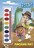 Dinosaur Dig! (Bubble Guppies) (Paint Box Book)