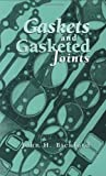 Gaskets and Gasketed Joints (Mechanical Engineering)