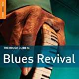 The Rough Guide to Blues Revival Various Artists