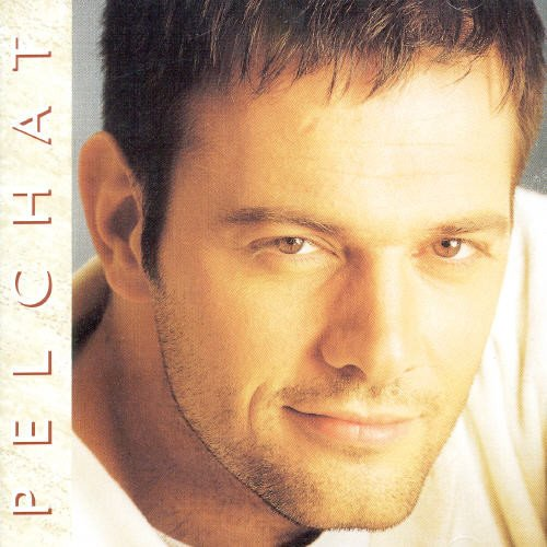 Mario Pelchat - Pelchat - Zortam Music