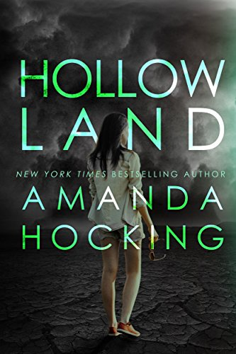 Hollowland (The Hollows Book 1)