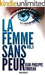 La femme sans peur (Volume 1) (French...