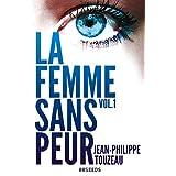 La femme sans peur (Volume 1)par Jean-Philippe Touzeau