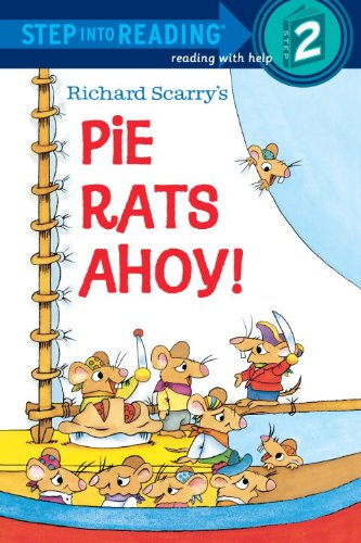 Richard Scarry's Pie Rats Ahoy! (Step-Into-Reading, Step 2)