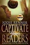 Captivate Your Readers: An Editor's G...