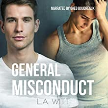 General Misconduct Audiobook by L.A. Witt Narrated by Greg Boudreaux