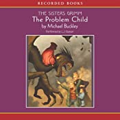 The Problem Child: The Sisters Grimm | [Michael Buckley]