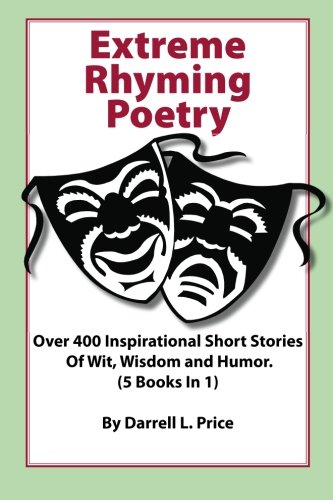 Extreme Humor 12 Of The Prettiest Women From The 80 S: Extreme Rhyming Poetry: Over 400 Inspirational Short