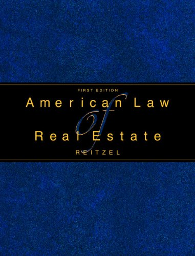 AMERICAN LAW OF REAL ESTATE