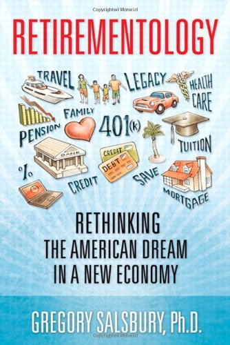 Image for Retirementology: Rethinking the American Dream in a New Economy