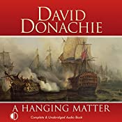 A Hanging Matter: The Privateersman Mysteries, Volume 3 | David Donachie