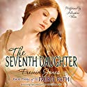 The Seventh Daughter: The Faerie Path, Book 3 (       UNABRIDGED) by Frewin Jones Narrated by Khristine Hvam