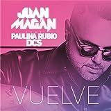 Vuelve [feat. Paulina Rubio]