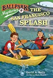 Ballpark Mysteries #7: The San Francisco Splash (A Stepping Stone Book(TM))