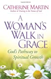 Martin Catherine Womans Walk In Grace A PB