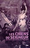 """Afficher """"Les Chiens du Seigneur"""""""