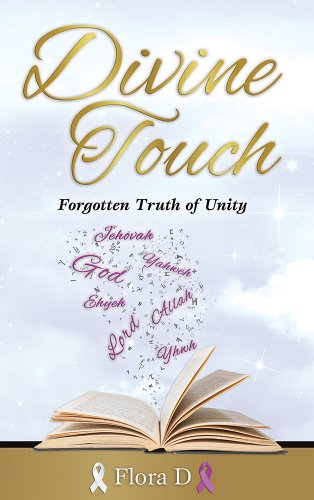 Hump Day Kindle Daily Deals – Getting You Through The Work Week, One Bargain at a Time… Don't Miss Today's Hot Kindle Deal: Flora D.'s Divine Touch: Forgotten Truth of Unity