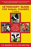 img - for Veterinary Guide for Animal Owners: Caring for Cats, Dogs, Chickens, Sheep, Cattle, Rabbits, and More book / textbook / text book
