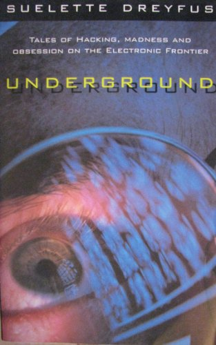 Underground: Tales of hacking, madness, and obsession