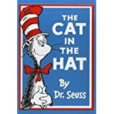The Cat in the Hat (Dr Seuss)by Dr. Seuss