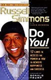 img - for Do You!: 12 Laws to Access the Power in You to Achieve Happiness and Success book / textbook / text book