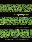 Microgreen Garden: Indoor Grower's Gu...