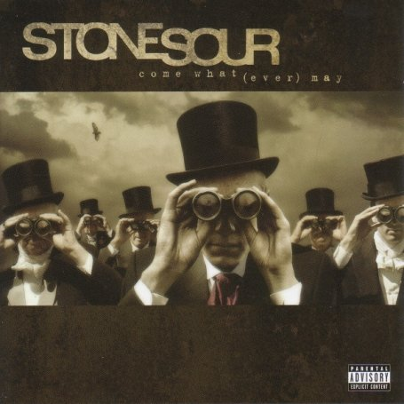 Stone Sour - Come What(Ever)May - Zortam Music