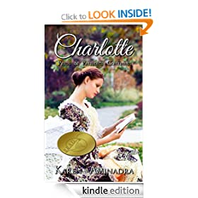 Charlotte ~ Pride and Prejudice Continues (The Pride & Prejudice Continues Series)