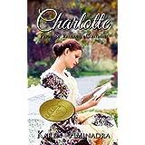 Charlotte ~ Pride and Prejudice Continues (The Pride & Prejudice Continues Series Book 1) ~ Karen Aminadra