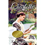 Charlotte ~ Pride and Prejudice Continues (The Pride & Prejudice Continues Series)by Karen Aminadra