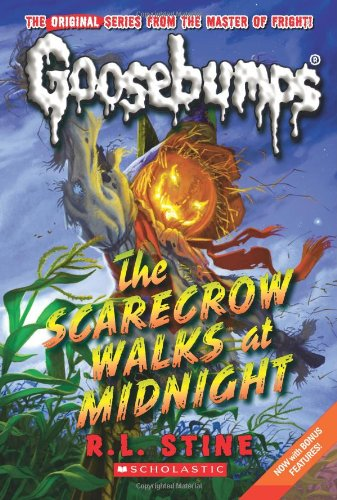 The Classic Goosebumps #16: The Scarecrow Walks at Midnight