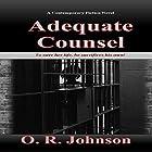 Adequate Counsel Hörbuch von O.R. Johnson Gesprochen von: Christine Rogerson