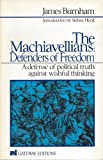 The Machiavellians: Defenders of Freedom