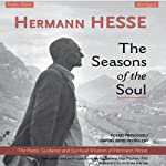 The Seasons of the Soul: The Poetic Guidance and Spiritual Wisdom of Hermann Hesse | Hermann Hesse