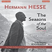 The Seasons of the Soul: The Poetic Guidance and Spiritual Wisdom of Hermann Hesse | [Hermann Hesse]