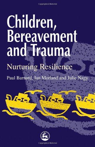 Children, Bereavement and Trauma