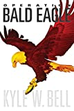 img - for Operation Bald Eagle book / textbook / text book