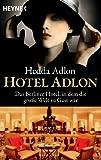 Hotel Adlon: Das Berliner Hotel, in dem die große - Preisverlauf