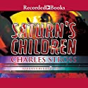 Saturn's Children Audiobook by Charles Stross Narrated by Bianca Amato