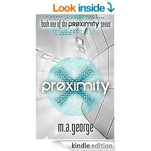 Proximity (The Proximity Series Book 1)