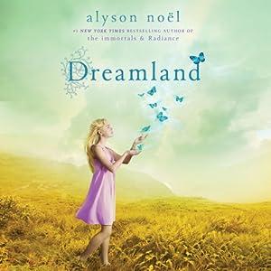 Dreamland (Riley Bloom #3) - Alyson Noel