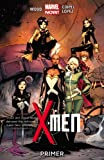 X-Men Volume 1: Primer (Marvel Now)