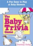 The Baby Trivia Game: A Fun Game to P...