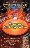 echange, troc Collectif - Un mariage dans la cage aux lions. La grande saga du cirque Bouglione