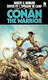 Conan the Warrior ((Conan, Volume 7)) (0722147236) by Robert E. Howard