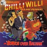 Bongos Over Balham Chilli Willi