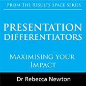 Presentation Differentiators: Maximising Your Impact | [Rebecca Newton]