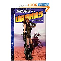Invasion from Uranus by Nick Pollotta